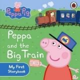 Ladybird Books PEPPA PIG: PEPPA AND THE BIG TRAIN MY FIRST STORYBOOK bb cena od 106 Kč