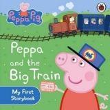 Ladybird Books PEPPA PIG: PEPPA AND THE BIG TRAIN MY FIRST STORYBOOK bb cena od 110 Kč