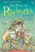 Usborne Publishing USBORNE YOUNG READING LEVEL 2: THE STORY OF RUBBISH - DAYNES... cena od 123 Kč
