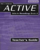 Heinle ELT ACTIVE SKILLS FOR READING Second Edition 4 TEACHER´S GUIDE -... cena od 602 Kč