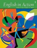 Heinle ELT ENGLISH IN ACTION Second Edition 2 STUDENT´S BOOK - FOLEY, B... cena od 513 Kč