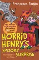 Orion Publishing Group HORRID HENRY´S SPOOKY SURPRISE - ROSS, T., SIMON, F. cena od 299 Kč
