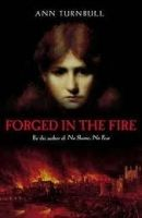 Walker Books Ltd Forged in the Fire - Turnbull, A. cena od 209 Kč