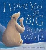 A & C Black I Love You as Big as the World - van Buren, D. cena od 179 Kč