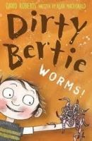 XXL obrazek A & C Black Dirty Bertie: Worms! - Roberts, D.