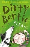 A & C Black Dirty Bertie: Fleas! - Roberts, D. cena od 149 Kč