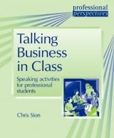 Heinle ELT PROFESSIONAL PERSPECTIVES SERIES: TALKING BUSINESS IN CLASS ... cena od 450 Kč