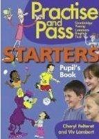 Heinle ELT PRACTISE AND PASS STARTERS PUPIL´S BOOK - LAMBERT, V., PELTE... cena od 252 Kč