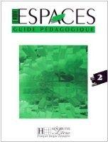 HACH-FLE LE NOUVEL ESPACES 2 GUIDE PEDAGOGIQUE - CAPELLE, G., GIDON, ... cena od 609 Kč