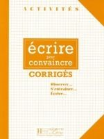 HACH-FLE ECRIRE POUR CONVAINCRE CORRIGES - VIGNER, G. cena od 159 Kč