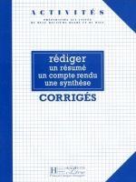 HACH-FLE REDIGER UN RESUME - CORRIGES - CHARNET, C. cena od 141 Kč