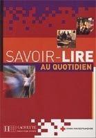 HACH-FLE SAVOIR-LIRE AU QUOTIDIEN: APPRENTISSAGE DE LA LECTURE ET DE ... cena od 486 Kč