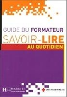 HACH-FLE SAVOIR-LIRE AU QUOTIDIEN: GUIDE DU FORMATEUR - ABDELKADER, O... cena od 432 Kč