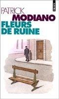 Volumen FLEURS DE RUINE - MODIANO, P. cena od 168 Kč
