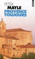 Volumen PROVENCE TOUJOURS - MAYLE, P. cena od 198 Kč