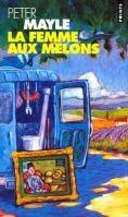 Volumen LA FEMME AUX MELONS - MAYLE, P. cena od 207 Kč