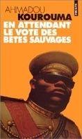 Volumen EN ATTENDANT LE VOTE DES BETES SAUVAGES - KOUROUMA, A. cena od 225 Kč