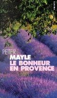 Volumen LE BONHEUR EN PROVENCE - MAYLE, P. cena od 195 Kč