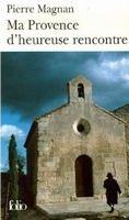 SODIS MA PROVENCE D´HEUREUSE RENCONTRE - MAGNAN, P. cena od 185 Kč