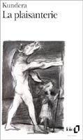 SODIS LA PLAISANTERIE - KUNDERA, M. cena od 228 Kč