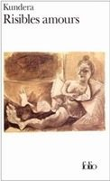 Kundera Milan: Risibles amours cena od 204 Kč