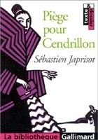 SODIS PIEGE POUR CENDRILLON - JAPRISOT, S. cena od 269 Kč