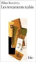 SODIS LES TESTAMENTS TRAHIS - KUNDERA, M. cena od 230 Kč