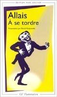 Flammarion A SE TORDRE - ALLAIS, A. cena od 220 Kč