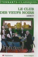 Flammarion LE CLUB DES VEUFS NOIRS - ASIMOV, I. cena od 131 Kč