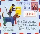 Flammarion HISTOIRE DE LA LETTRE QUE LE CHAT ET LE CHIEN ECRIVIRENT A L... cena od 141 Kč