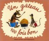 Flammarion UN GATEAU 100 FOIS BON - ČAPEK, J. cena od 129 Kč