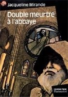 Flammarion DOUBLE MEURTRE A L´ABBAYE - MIRANDE, J. cena od 130 Kč