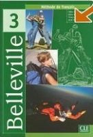 CLE international BELLEVILLE 3 LIVRE DE ELEVE - CLÉMENT, O., GALLIER, T., GRAN... cena od 340 Kč