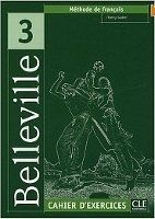 CLE international BELLEVILLE 3 CAHIER D´EXERCICES - CUNY, F., JOHNSON, A., M. cena od 212 Kč