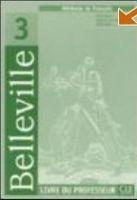 CLE international BELLEVILLE 3 LIVRE DU PROFESSEUR - GALLIER, T. cena od 362 Kč
