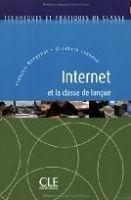 CLE international INTERNET ET LA CLASSE DE LANGUE - COLLECTIF cena od 481 Kč