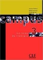 CLE international CAMPUS 3 LIVRE DE L´ELEVE - COSTANZO, E., MOLINIE, M., PECHE... cena od 257 Kč