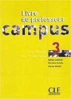 CLE international CAMPUS 3 LIVRE DU PROFESSEUR - CONSTANZO, E., GARELLA, C., M... cena od 394 Kč