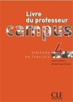 CLE international CAMPUS 4 LIVRE DU PROFESSEUR - COURTILLON, J. cena od 417 Kč
