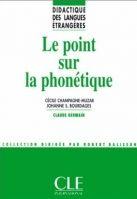 CLE international LE POINT SUR LA PHONETIQUE - CHAMPAGNE, MUZAR cena od 426 Kč