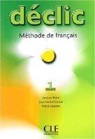 CLE international DECLIC 1 LIVRE DE ELEVE - BLANC, J., CARTIER, J., LEDERLIN, ... cena od 291 Kč