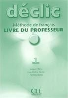 CLE international DECLIC 1 LIVRE DU PROFESSEUR - BLANC, J., CARTIER, J., LEDER... cena od 380 Kč