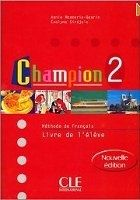 CLE international CHAMPION 2 LIVRE DE L´ELEVE - C., GOARIN, A., KEMPF, M., MON... cena od 435 Kč
