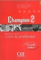 CLE international CHAMPION 2 LIVRE DU PROFESSEUR - C., GOARIN, A., KEMPF, M., ... cena od 419 Kč