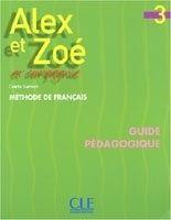 CLE international ALEX ET ZOE 3 GUIDE PEDAGOGIQUE - SAMSON, C. cena od 323 Kč