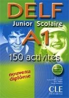 CLE international DELF JUNIOR SCOLAIRE A1: 150 activites - KLEINERT, C., KOBER... cena od 255 Kč