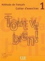 CLE international TOUT VA BIEN! 1 CAHIER D´EXERCICES + CD - COLLECTIF cena od 194 Kč