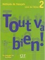 CLE international TOUT VA BIEN! 2 LIVRE DE L´ELEVE + PORTFOLIO - AUGE, H., MAR... cena od 220 Kč