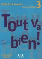 CLE international TOUT VA BIEN! 3 LIVRE DE L´ELEVE + PORTFOLIO - AUGE, H., MAR... cena od 336 Kč