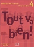 CLE international TOUT VA BIEN! 4 LIVRE DE L´ELEVE + PORTFOLIO - AUGE, H., MAR... cena od 362 Kč